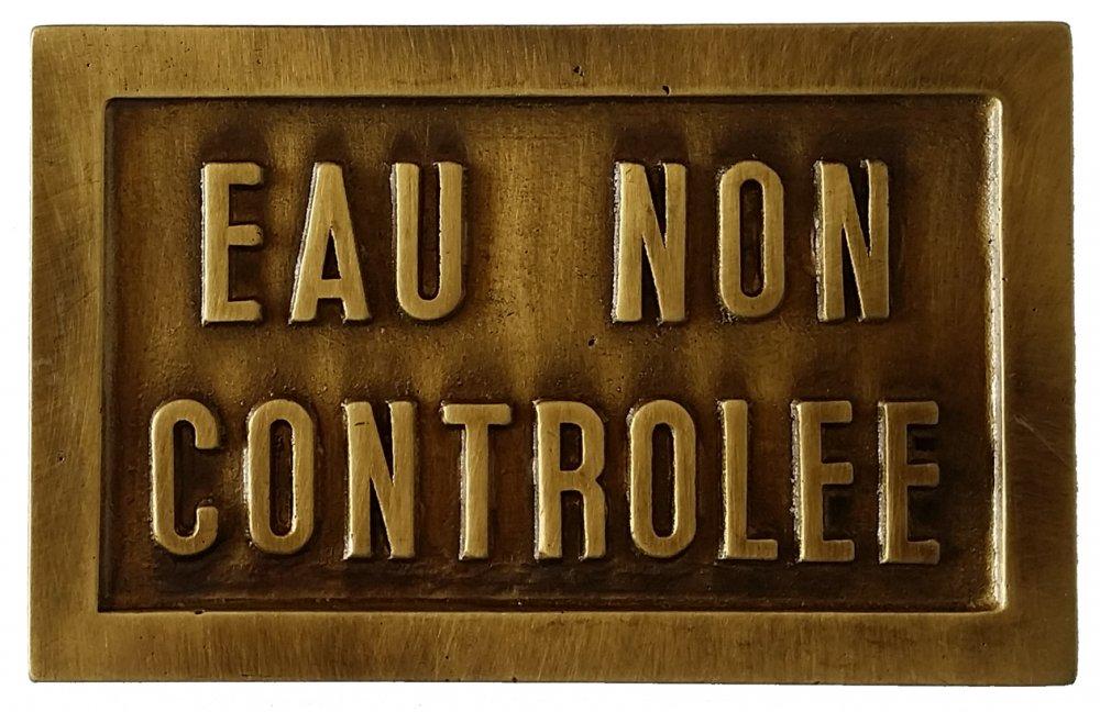"Targhetta acqua non potabile bronzo o ottone 14,5x8,5 cm ""Eau non controlee"""
